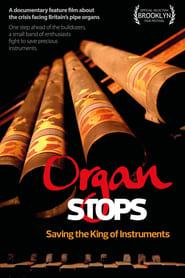 Organ Stops – Saving The King of Instruments (2021)
