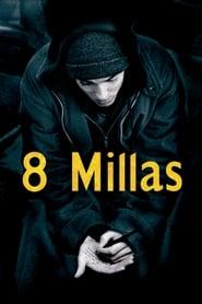 8 Mile [2002]