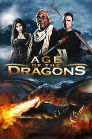 Age of the Dragons [2011]