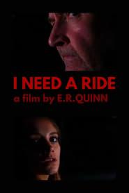 I Need a Ride (2021)