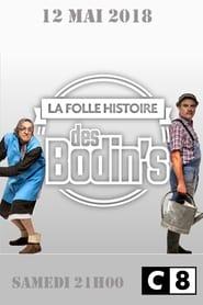 La Folle Histoire des Bodin's