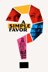 A Simple Favor (2018), Online Subtitrat