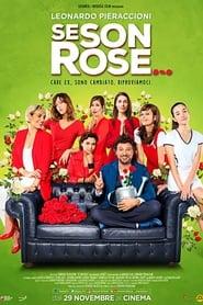 مشاهدة فيلم Se son rose مترجم