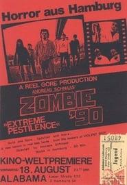 Zombie 90: Extreme Pestilence 1991