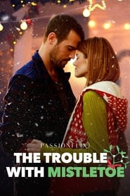 La fuente de los deseos (2017) The Trouble with Mistletoe