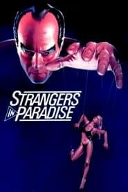 Strangers in Paradise 1984