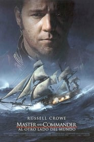 Master and commander: Al otro lado del mundo (2003) | Master and Commander: The Far Side of the World