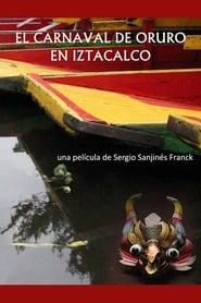 The Oruro Carnival in Iztacalco (2021) torrent