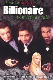 How to Marry a Billionaire: A Christmas Tale (2000)
