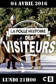 La folle histoire des Visiteurs