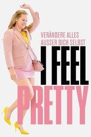 I Feel Pretty [2018]