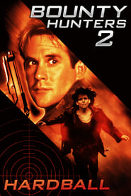 Poster Bounty Hunters 2: Hardball 1997