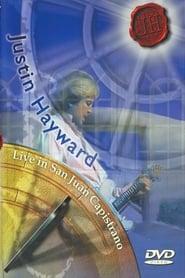 Justin Hayward Live in San Juan Capistrano - 1998