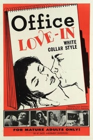 Office Love-In, White Collar Style 1968