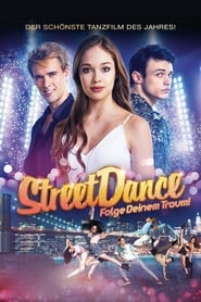 Streetdance – Folge deinem Traum!
