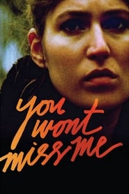 You Wont Miss Me (2010) CDA Online Cały Film