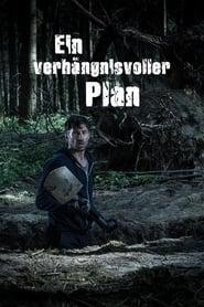 Ein verhängnisvoller Plan (2019)
