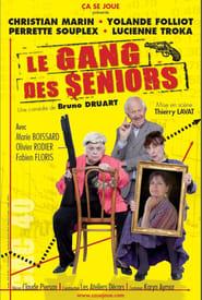 Le gang des seniors (2010)