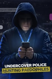 Undercover Police: Hunting Paedophiles - Season 1 (2021) poster