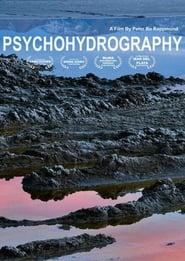 مترجم أونلاين و تحميل Psychohydrography 2010 مشاهدة فيلم