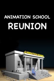 Animation School Reunion movie