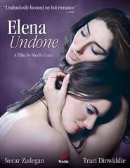 Elena Undone Full Movie DVD Online