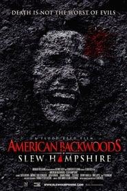 American Backwoods: Slew Hampshire (2015)