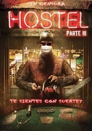 Hostal 3 De vuelta al horror (2011) | Hostel: Part 3 |