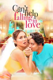 Watch Can't Help Falling in Love (2017)
