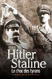 Hitler Staline, le choc des tyrans 2021