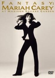 Fantasy: Mariah Carey at Madison Square Garden (1995)