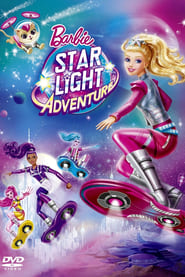 Barbie: Gwiezdna przygoda / Barbie: Star Light Adventure (2016)