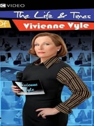 The Life and Times of Vivienne Vyle 2007