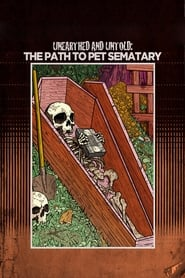 Unearthed & Untold: The Path to Pet Sematary (2017)