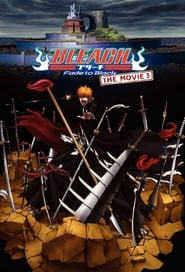 Bleach: 3 – Fade to Black