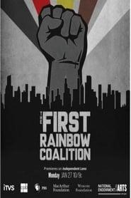 مشاهدة فيلم The First Rainbow Coalition مترجم