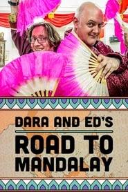 Dara & Ed's Road to Mandalay 2017