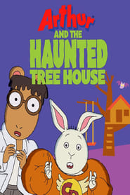Arthur and the Haunted Tree House