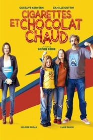 film Cigarettes et chocolat chaud streaming