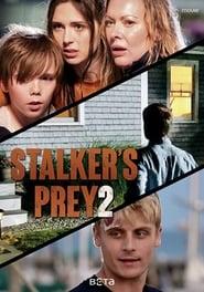 A Predator's Obsession: Stalker's Prey 2 (2020)