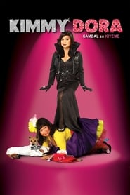 Kimmy Dora 2009 Full Movie