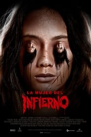 La mujer del infierno (2019)