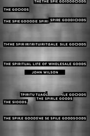 The Spiritual Life of Wholesale Goods 2016