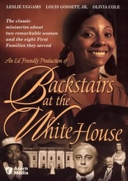 Backstairs at the White House en streaming