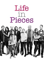Voir Serie Life in Pieces streaming