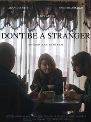 Don't Be a Stranger (2021)