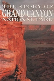 The Story of Grand Canyon National Park 1991