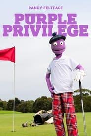 مترجم أونلاين و تحميل Randy Feltface: Purple Privilege 2021 مشاهدة فيلم