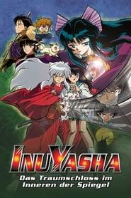 InuYasha – Das Traumschloss im Inneren der Spiegel (2002)