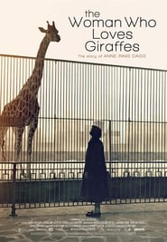 The Woman Who Loves Giraffes 2018